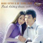 Mạnh Quỳnh & Hà Thanh Xuân – Tình Không Đoạn Cuối – 2016 – iTunes AAC M4A – Album
