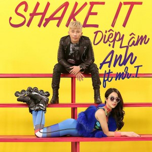 Diệp Lâm Anh – Shake It (feat. Mr.T) – iTunes AAC M4A – Single