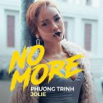 Phương Trinh Jolie – No More – iTunes AAC M4A – Single