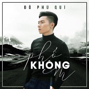Đỗ Phú Quí – Phố Không Em – iTunes AAC M4A – Single