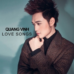 Quang Vinh – Love Songs – 2013 – iTunes AAC M4A – Album