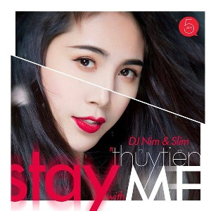 Thủy Tiên – Stay With Me (feat. DJ Nim & Slim) – iTunes AAC M4A – Single