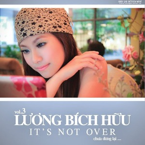 Lương Bích Hữu – It's Not Over (Chưa Dừng Lại) – 2008 – iTunes AAC M4A – Album