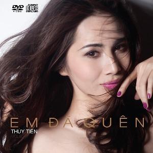 Thủy Tiên – Em Đã Quên – 2011 – iTunes AAC M4A – Album