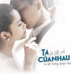 Tim & Trương Quỳnh Anh – Ta Là Tất Cả Của Nhau – iTunes AAC M4A – Single