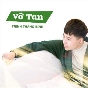 Trịnh Thăng Bình – Vỡ Tan – iTunes AAC M4A – Single