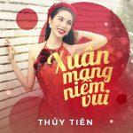 Thủy Tiên – Xuân Mang Niềm Vui – 2017 – iTunes AAC M4A – Mini Album