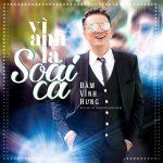 Đàm Vĩnh Hưng – Vì Anh Là Soái Ca – iTunes AAC M4A – Single