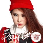 Lương Bích Hữu – Party Girl – iTunes AAC M4A – Single