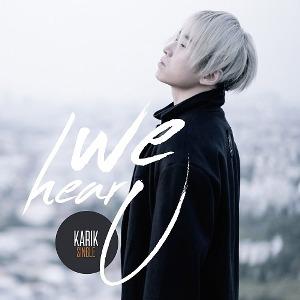 Karik – We Hear You (feat. DJ XILLIX) – iTunes AAC M4A – Single