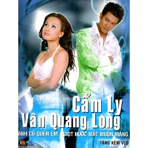 Cẩm Ly & Vân Quang Long – Anh Cố Quên Em – Giọt Nước Mắt Muộn Màng – 2003 – iTunes AAC M4A – Album