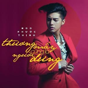 Noo Phước Thịnh – Thương Mấy Cũng Là Người Dưng – iTunes AAC M4A – Single