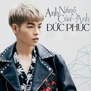 """Đức Phúc – Anh Nắng Của Anh (Nhạc Phim """"Chờ Em Đến Ngày Mai"""") – iTunes AAC M4A – Single"""