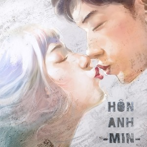 MIN – Hôn Anh – iTunes AAC M4A – Single