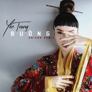 Yến Trang – Buông (Onionn Remix) – iTunes AAC M4A – Single