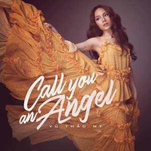Vũ Thảo My – Call You An Angel – iTunes AAC M4A – Single