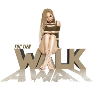 Tóc Tiên – Walk Away – iTunes AAC M4A – Single