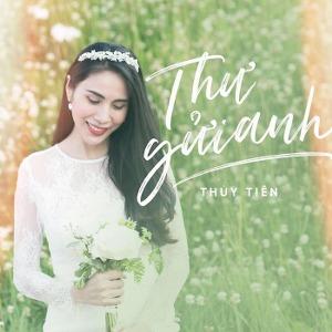Thủy Tiên – Thư Gửi Anh – iTunes AAC M4A – Single