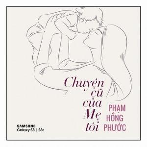Phạm Hồng Phước – Chuyện Cũ Của Mẹ Tôi – iTunes AAC M4A – Single