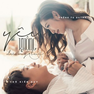 Ngô Kiến Huy & Khổng Tú Quỳnh – Yêu Không Đường Lui – iTunes AAC M4A – Single