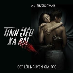 """Phương Thanh – Tình Yêu Xa Rồi (Nhạc Phim """"Lời Nguyền Gia Tộc"""") – iTunes AAC M4A – Single"""