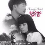 Phương Thanh – Đừng Buông Tay – MP3 – Single