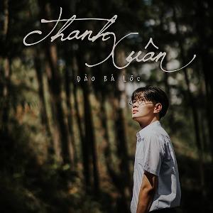 Đào Bá Lộc – Thanh Xuân – iTunes AAC M4A – Single