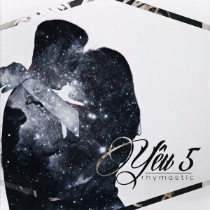 Rhymastic – Yêu 5 – iTunes AAC M4A – Single