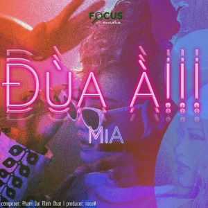 MiA – Đùa À!!! – iTunes AAC M4A – Single
