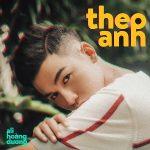Ali Hoàng Dương – Theo Anh – iTunes AAC M4A – Single