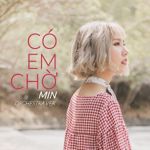 MIN – Có Em Chờ (Orchestral Version) – iTunes AAC M4A – Single