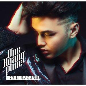 Ưng Hoàng Phúc – Nơi Đó Có Con Đường Đâu Dễ Tìm Được Nhau – 2017 – iTunes AAC M4A – Album