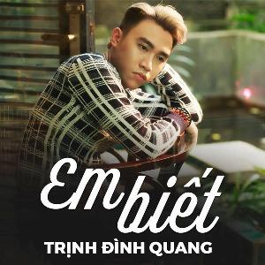 Trịnh Đình Quang – Em Biết – iTunes AAC M4A – Single