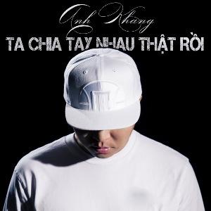Anh Khang – Ta Chia Tay Nhau Thật Rồi – iTunes AAC M4A – Single