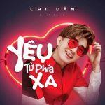 Chi Dân – Yêu Từ Phía Xa – iTunes AAC M4A – Single