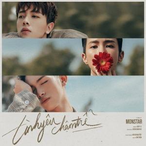 MONSTAR – Tình Yêu Chậm Trễ – iTunes AAC M4A – Single