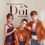 """Trung Quân – Dối (Nhạc Phim """"Bầu Trời Của Khánh"""") – iTunes AAC M4A – Single"""
