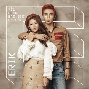 ERIK – Yêu Chưa Bao Giờ Là Sai – iTunes AAC M4A – Single