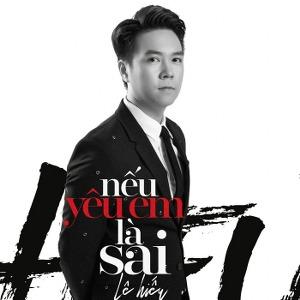 Lê Hiếu – Nếu Yêu Em Là Sai – iTunes AAC M4A – Single
