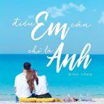 Minh Hằng – Điều Em Cần Chỉ Là Anh – iTunes AAC M4A – Single