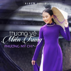 Phương Mỹ Chi – Thương Về Miền Trung – 2017 – iTunes AAC M4A – Album