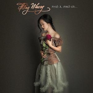 Hồng Nhung – Phố À, Phố Ơi… – 2017 – MP3 – Album
