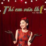 Tóc Tiên – Thì Em Vẫn Thế – iTunes AAC M4A – Single