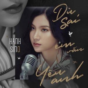 Hạnh Sino – Có Sai Em Vẫn Yêu Anh – iTunes AAC M4A – Single