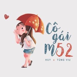 Huy & Tùng Viu – Cô Gái M52 – iTunes AAC M4A – Single