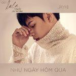 """JayKii – Như Ngày Hôm Qua (Nhạc Phim """"Lala – Hãy Để Em Yêu Anh"""") – iTunes AAC M4A – Single"""