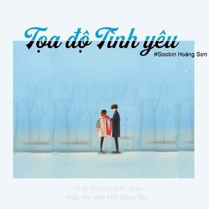 Soobin Hoàng Sơn – Tọa Độ Tình Yêu – iTunes AAC M4A – Single