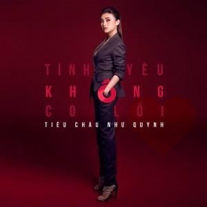 Tiêu Châu Như Quỳnh – Tình Yêu Không Có Lỗi – iTunes AAC M4A – Single