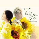 """Đức Phúc & Hòa Minzy – Cứ Yêu Đi (Nhạc Phim """"100 Ngày Bên Em"""") – iTunes AAC M4A- Single"""