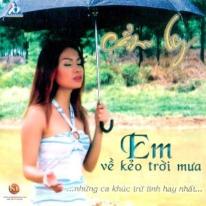 Cẩm Ly – Mùa Mưa Đi Qua – Em Về Kẻo Trời Mưa – 2005 – iTunes AAC M4A – Album
